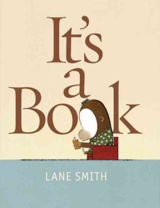 It's a Book (Hardcover) by Lane Smith