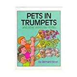 Pets in Trumpets: And Other Word-Play Riddles (0152612106) by Most, Bernard