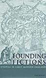 img - for Founding Fictions: Utopias in Early Modern England book / textbook / text book