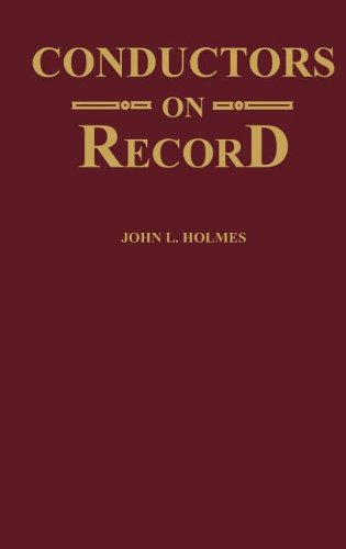 Conductors on Record: