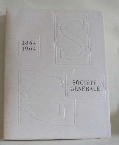societe-generale-1864-1964