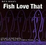 echange, troc Neil B. Rolnick - Fish Love That