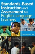 Standards-Based Instruction and Assessment for English...