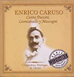echange, troc Enrico Caruso, Canta Puccini, Leon Cavallo - Grabaciones Historicas de Operas