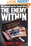 The Enemy within: MI5, Maxwell and th...