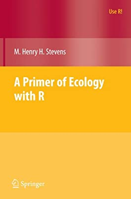 A Primer of Ecology with R (Use R)