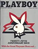 Playboy Magazine Collectors Edition, January 1979 Twenty-Fifth Anniversary Issue, with the Great Playmate Hunt and . . .