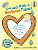 img - for Dealing With A Serious Illness & CD book / textbook / text book