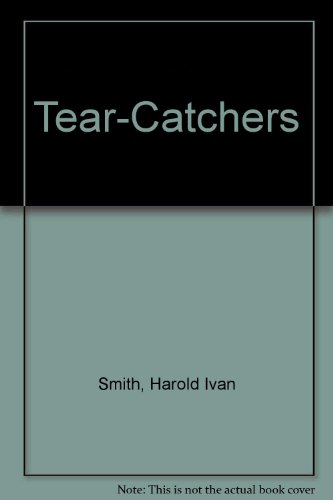 Tear-Catchers: Harold Ivan Smith: 9780687411849: Amazon.com: Books