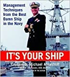 img - for It's Your Ship: Management Techniques from the Best Damn Ship in the Navy [Abridged, Audiobook] 1st (first) edition Text Only book / textbook / text book