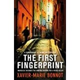 The First Fingerprintby Xavier-Marie Bonnot