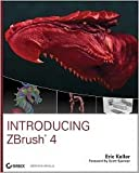 Introducing ZBrush 4 Publisher: Sybex; Pap/Dvdr edition