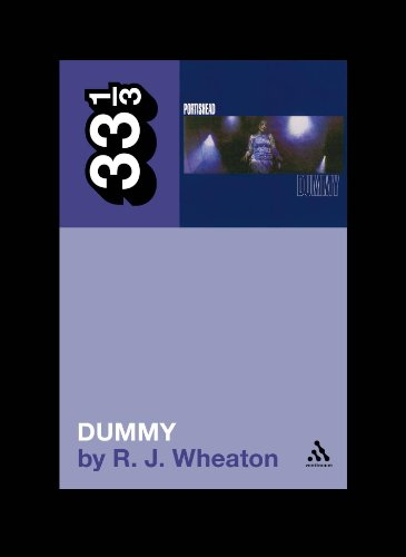 Portishead'S Dummy (33 1/3)