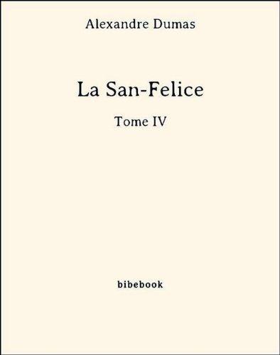 Couverture du livre La San-Felice - Tome IV