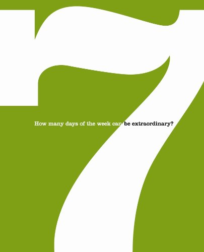 7: How Many Days of the Week Can Be Extraordinary?