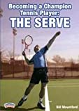 Championship Productions Becoming A Champion Tennis Player: The Serve DVD