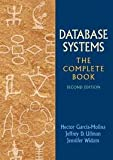 img - for Database Systems: The Complete Book 2nd (second) edition book / textbook / text book