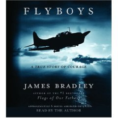 Flyboys: A True Story of Courage [ABRIDGED] [AUDIOBOOK] (Audio CD) PDF
