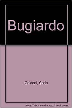 Bugiardo: Carlo Goldoni: 9788806006778: Amazon.com: Books