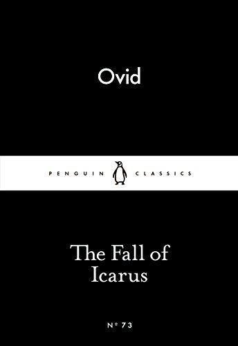 The Fall Of Icarus (Penguin Little Black Classics)
