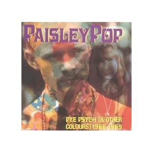 Various Artists - Paisley Pop - Pye Psych (And Other Colours) 1966-1969