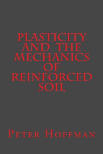 Plasticity and the Mechanics of Reinforced Soil PDF