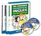 Mi Primer Diccionario de Ingles by Tom Leigh