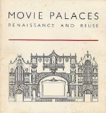 Movie Palaces Renaissance and Reuse