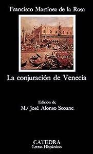 La conjuracion de Venecia (COLECCION LETRAS HISPANICAS) (Spanish Edition) Martinez de la Rosa and Francisco