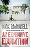 Nick McDonell An Expensive Education