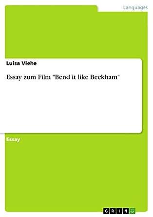 Bend it like Beckham Essay Help?