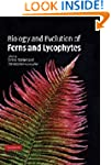 Biology and Evolution of Ferns and Ly...