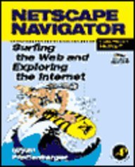 Netscape Navigator: Surfing the Web and Exploring the Internet : MacIntosh Version/Book and Cd-Rom
