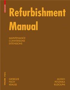 Refurbishment Manual (Construction Manuals (englisch))