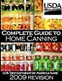 Complete Guide to Home Canning and Preserving (2009 Revision) (1607962810) by U. S. Dept of Agriculture