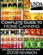 Complete Guide to Home Canning and Preserving (2009 Revision) [U. S. Dept of Agriculture] (Tapa Blanda)