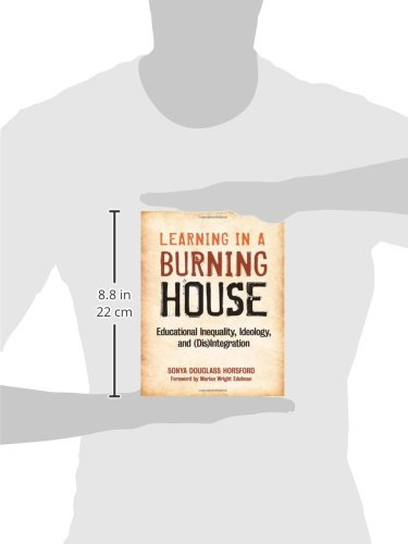 Learning in a Burning House: Educational Inequality, Ideology, and (Dis)Integration