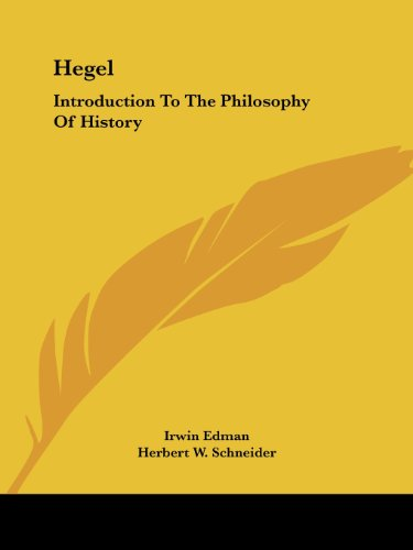 Hegel: Introduction To The Philosophy Of History