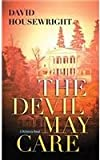 The Devil May Care: A Mckenzie Novel