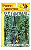 Madeline (Puffin Storytime) (Book & CD) (0142408719) by Bemelmans, Ludwig