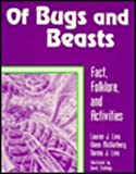 img - for Of Bugs and Beasts: Fact, Folklore, and Activities (Learning Through Folklore) book / textbook / text book