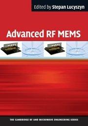 Advanced Rf Mems (The Cambridge Rf And Microwave Engineering Series)