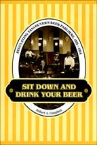 Sit Down and Drink Your Beer: Regulating Vancouver's Beer Parlours, 1925-1954 (Studies in Gender and History)