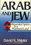 Arab and Jew (081291273X) by Shipler, David K.