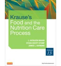 Krauses's Food & The Nutrition Care Process 13Ed