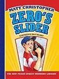 Zero's Slider (New Peach Street Mudders Library)