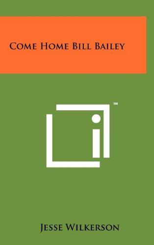 Come Home Bill Bailey