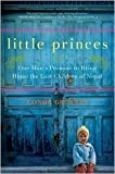 Little Princes Publisher: William Morrow
