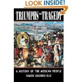 Triumphs and Tragedy: A History of the Mexican People