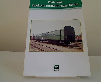 post-und-telekommunikationsgeschichte-heft-1-1998-4-jahrgang